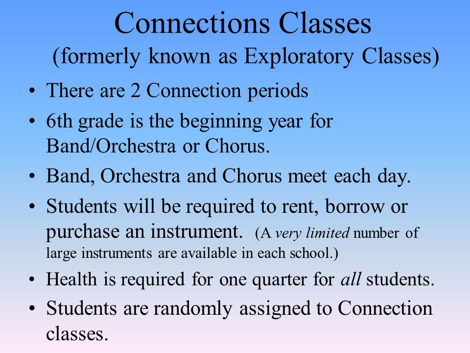 Connections Classes (formerly known as Exploratory Classes)