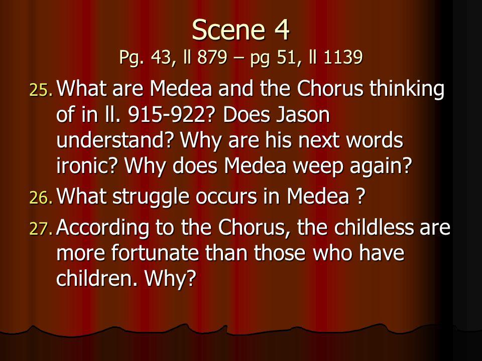 Scene 4 Pg. 43, ll 879 – pg 51, ll 1139