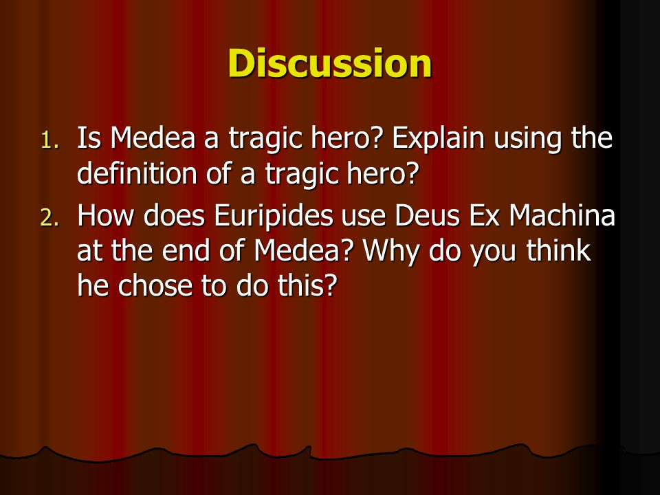 Discussion Is Medea a tragic hero Explain using the definition of a tragic hero