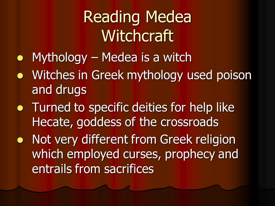 Reading Medea Witchcraft