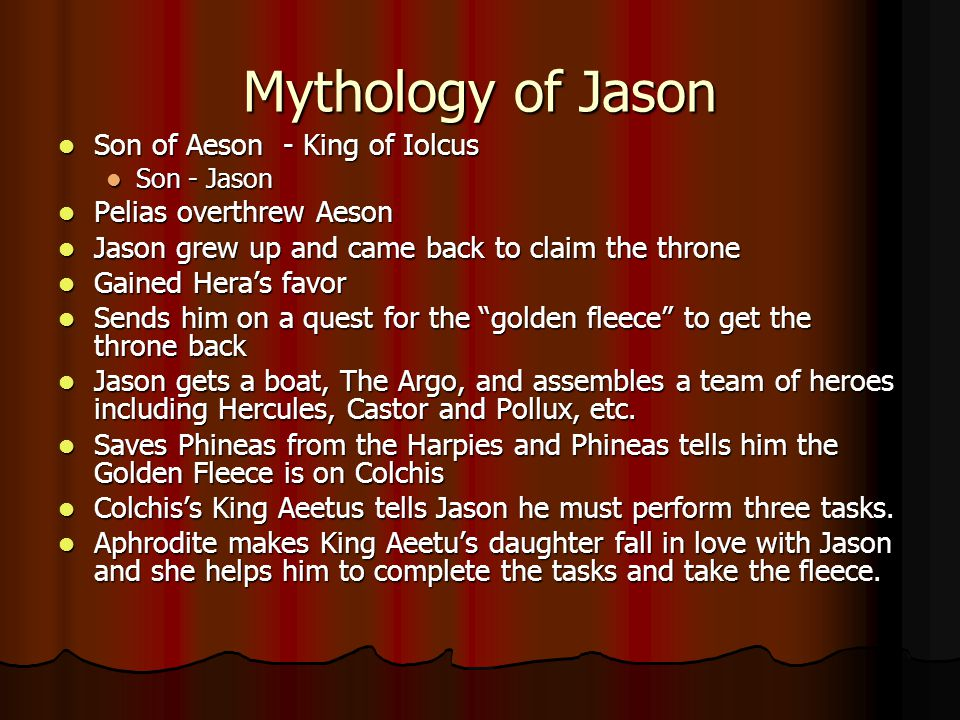 Mythology of Jason Son of Aeson - King of Iolcus