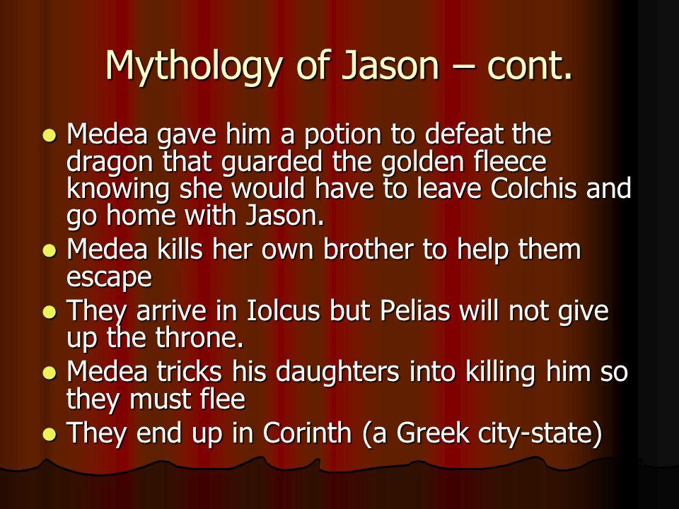 Mythology of Jason – cont.