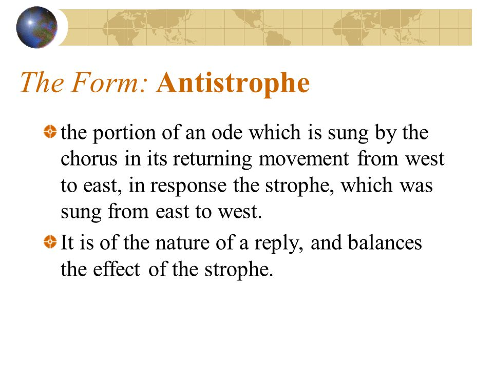 The Form: Antistrophe