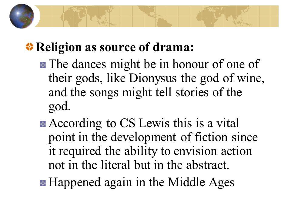 Religion as source of drama: