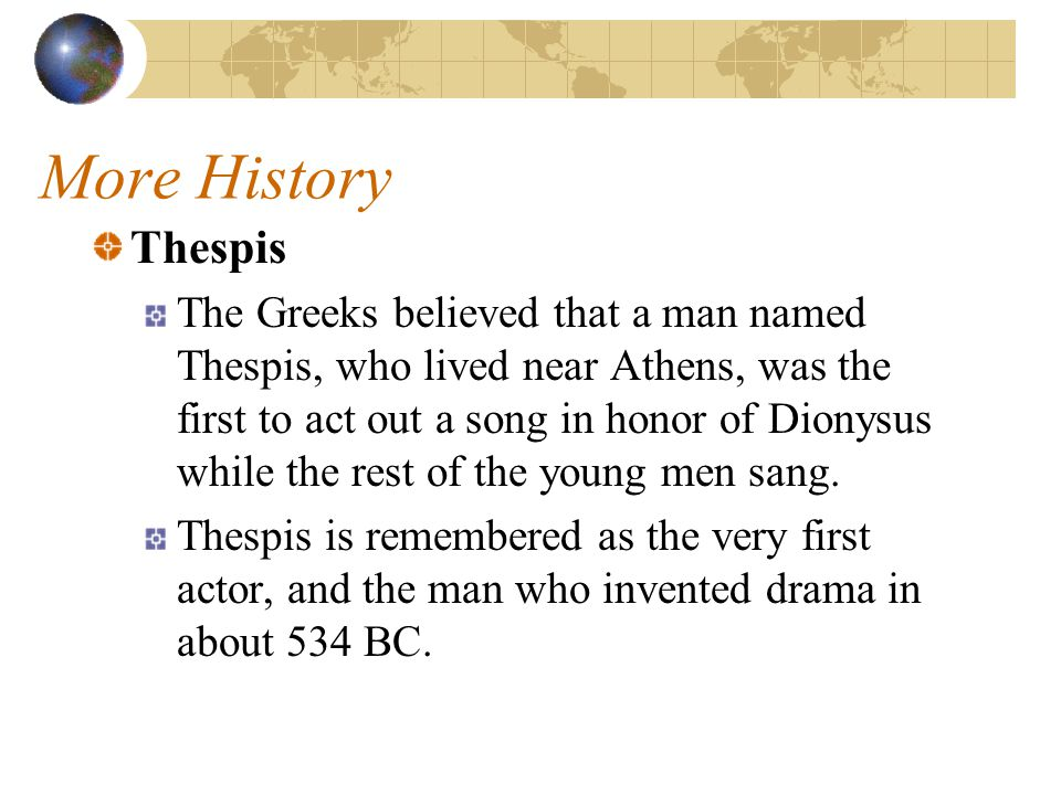 More History Thespis.