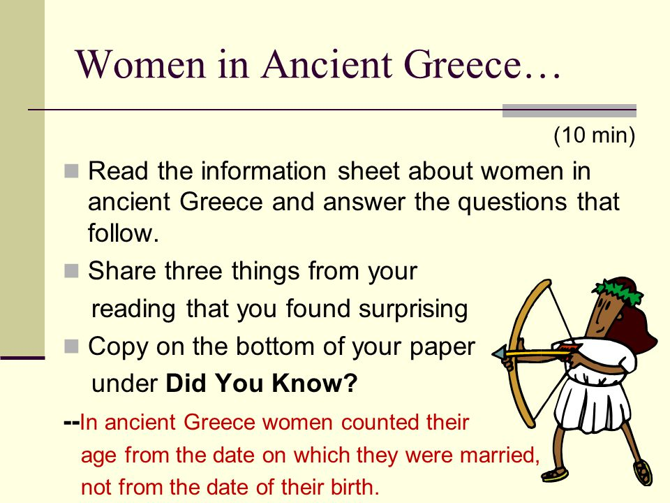 Women in Ancient Greece…