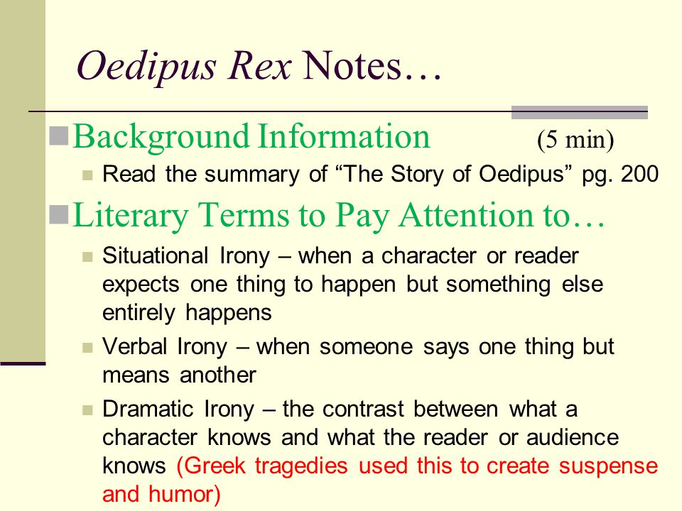Oedipus Rex Notes… Background Information (5 min)