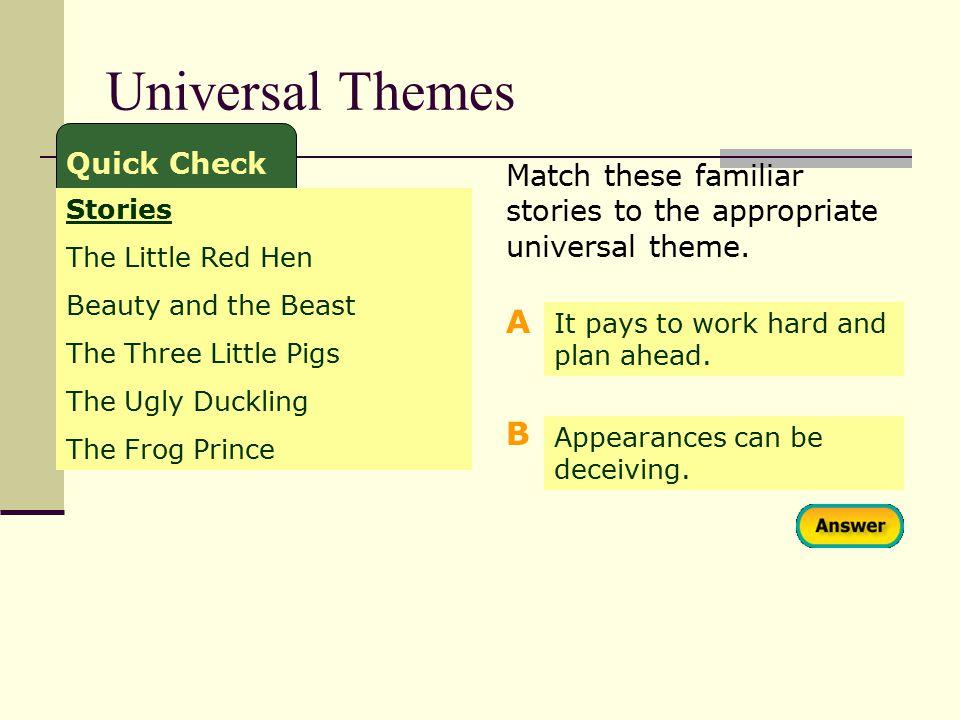 Universal Themes A B Quick Check