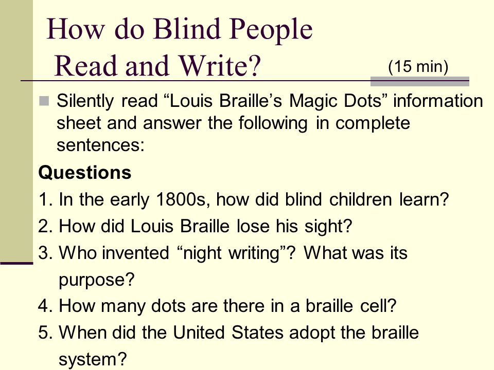 How do Blind People Read and Write