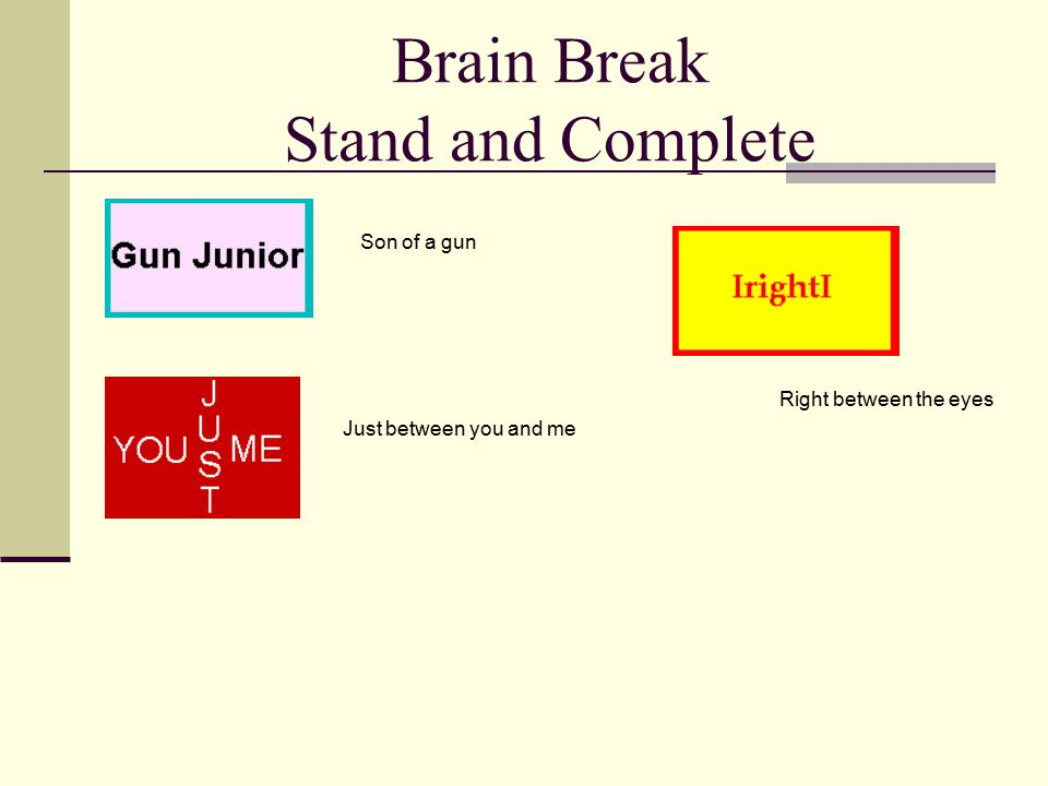 Brain Break Stand and Complete