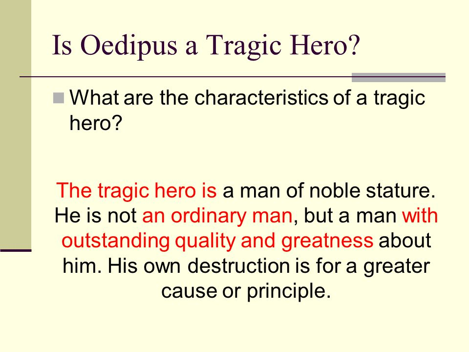 Is Oedipus a Tragic Hero