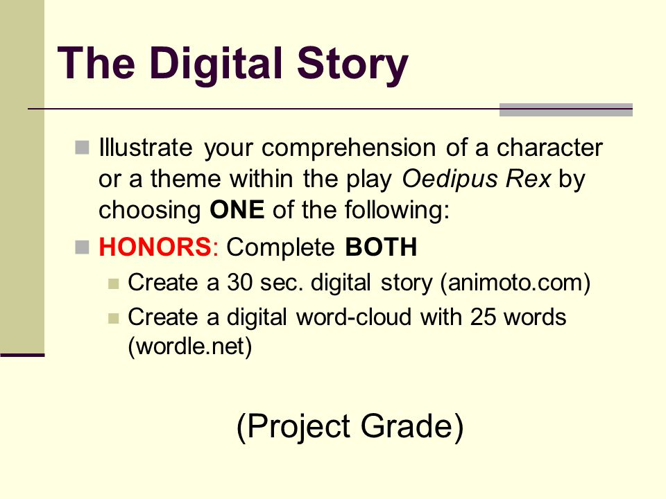 The Digital Story (Project Grade)