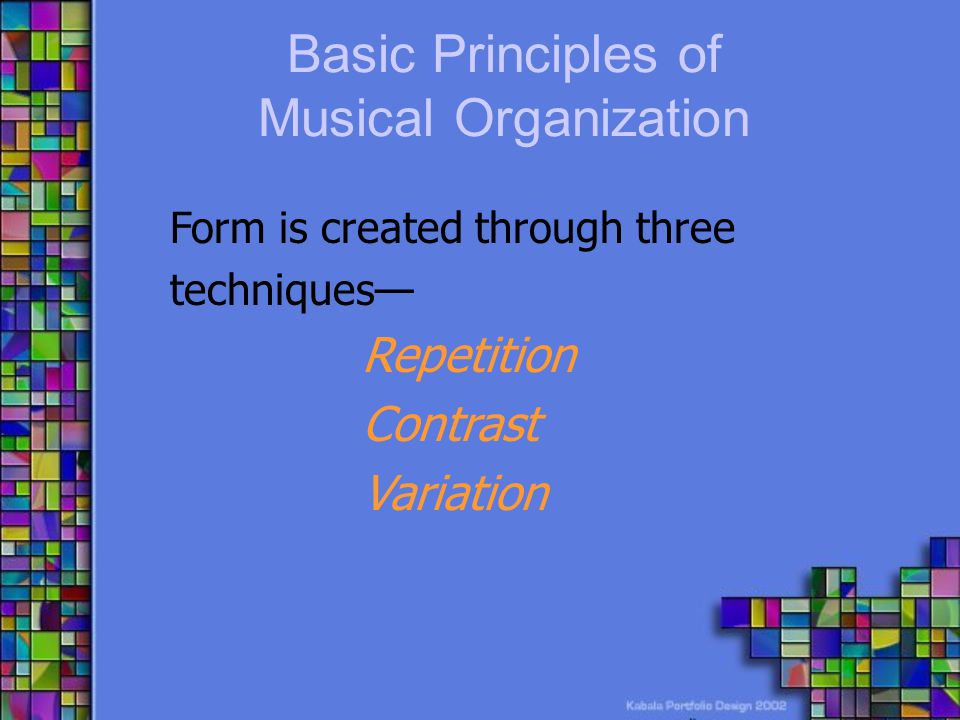 Basic Principles of Musical Organization