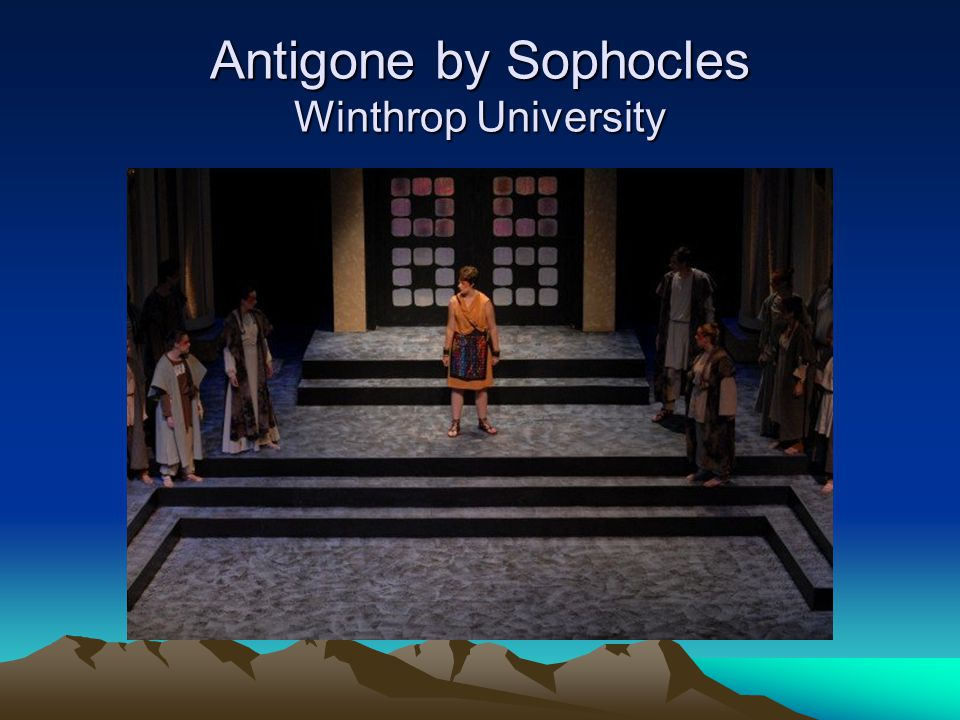 Antigone by Sophocles Winthrop University