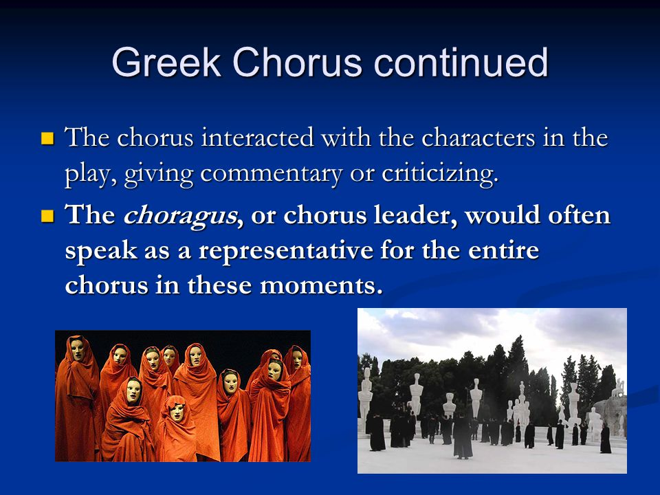 Greek Chorus continued