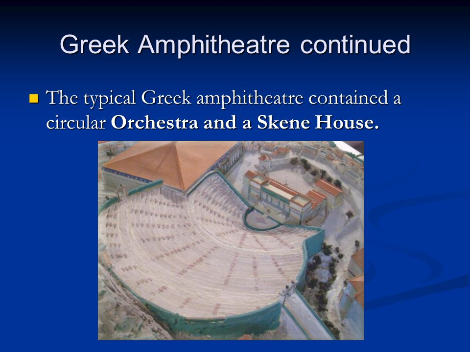 Greek Amphitheatre continued