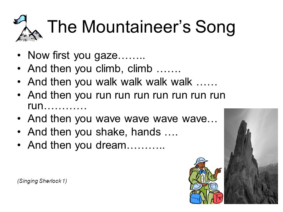 The Mountaineer's Song