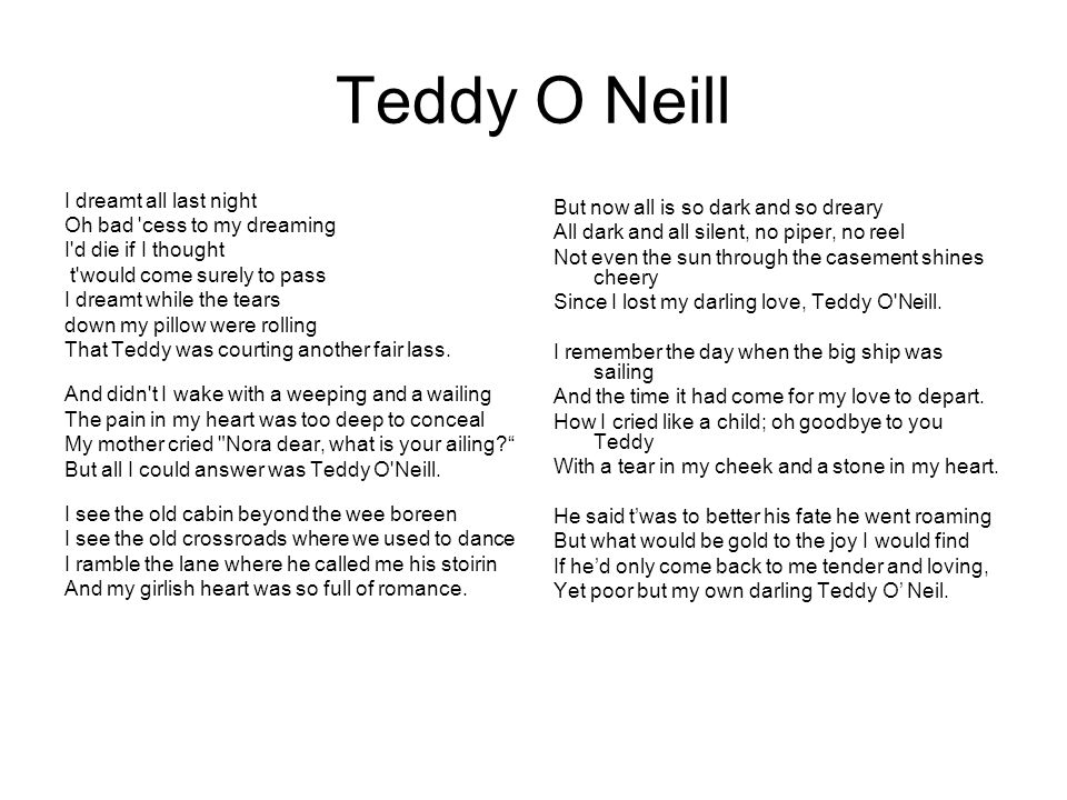 Teddy O Neill But now all is so dark and so dreary