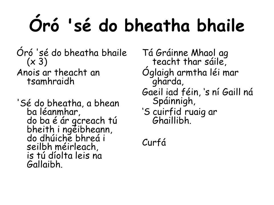 Óró sé do bheatha bhaile