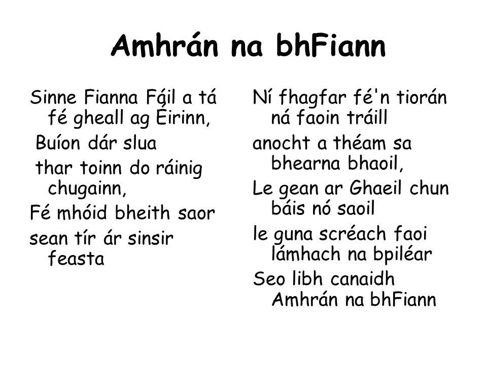 Amhrán na bhFiann Sinne Fianna Fáil a tá fé gheall ag Éirinn,