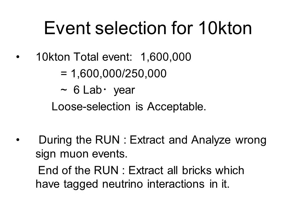 Event selection for 10kton