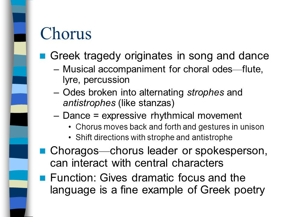 Chorus Greek tragedy originates in song and dance