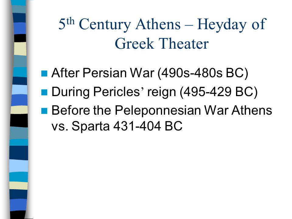 5th Century Athens – Heyday of Greek Theater