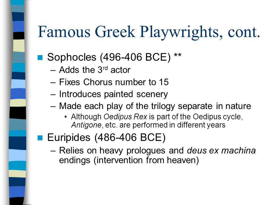 Famous Greek Playwrights, cont.