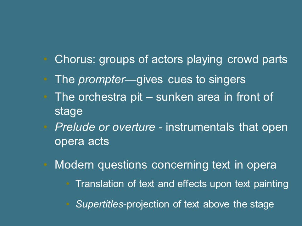 Chorus: groups of actors playing crowd parts