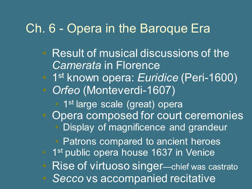 Ch. 6 - Opera in the Baroque Era