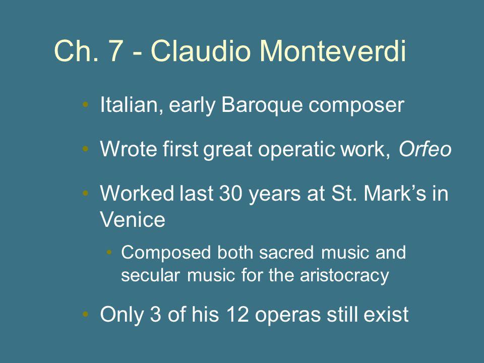 Ch. 7 - Claudio Monteverdi