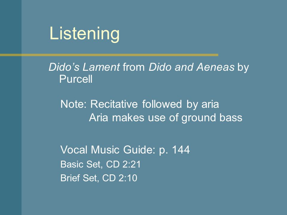 Listening Dido's Lament from Dido and Aeneas by Purcell