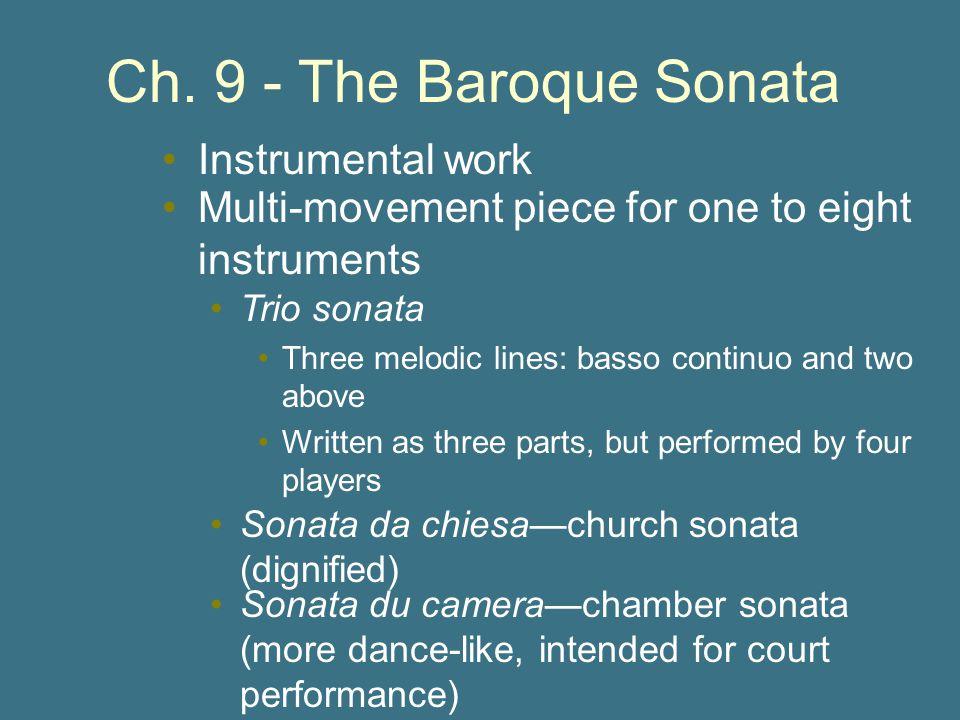 Ch. 9 - The Baroque Sonata Instrumental work