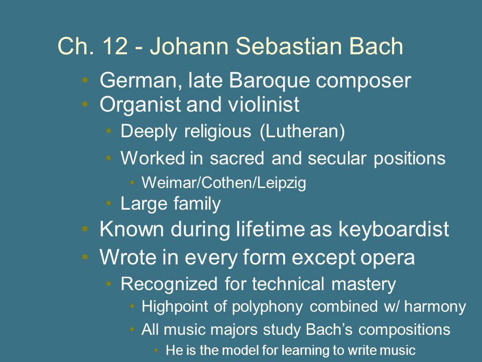 Ch. 12 - Johann Sebastian Bach