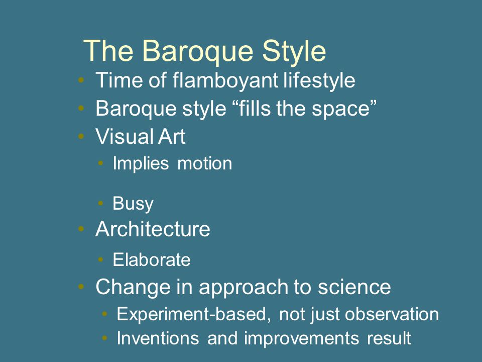 The Baroque Style Time of flamboyant lifestyle