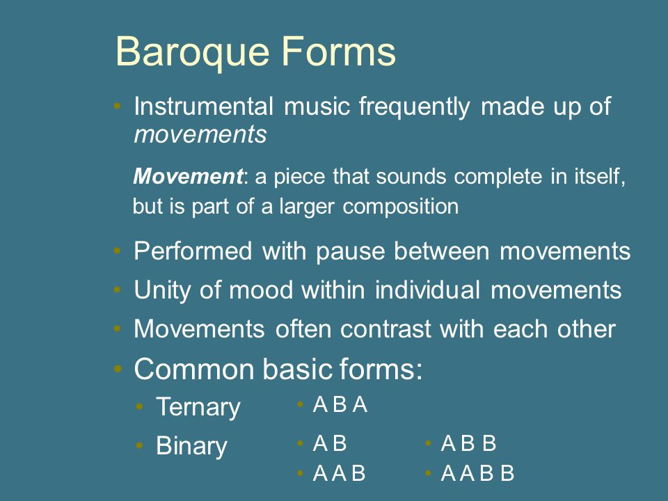 Baroque Forms Common basic forms:
