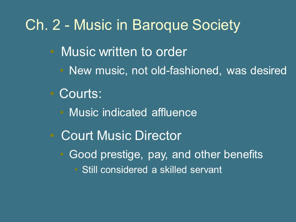 Ch. 2 - Music in Baroque Society