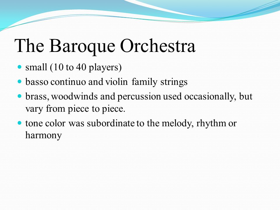 The Baroque Orchestra small (10 to 40 players)