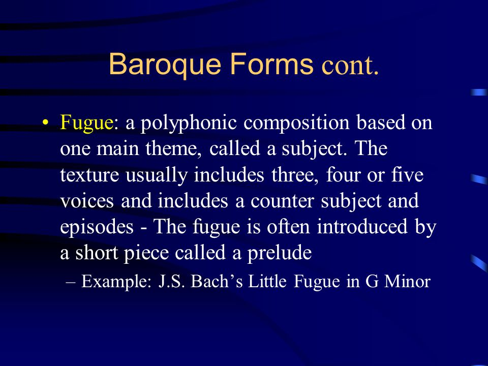Baroque Forms cont.