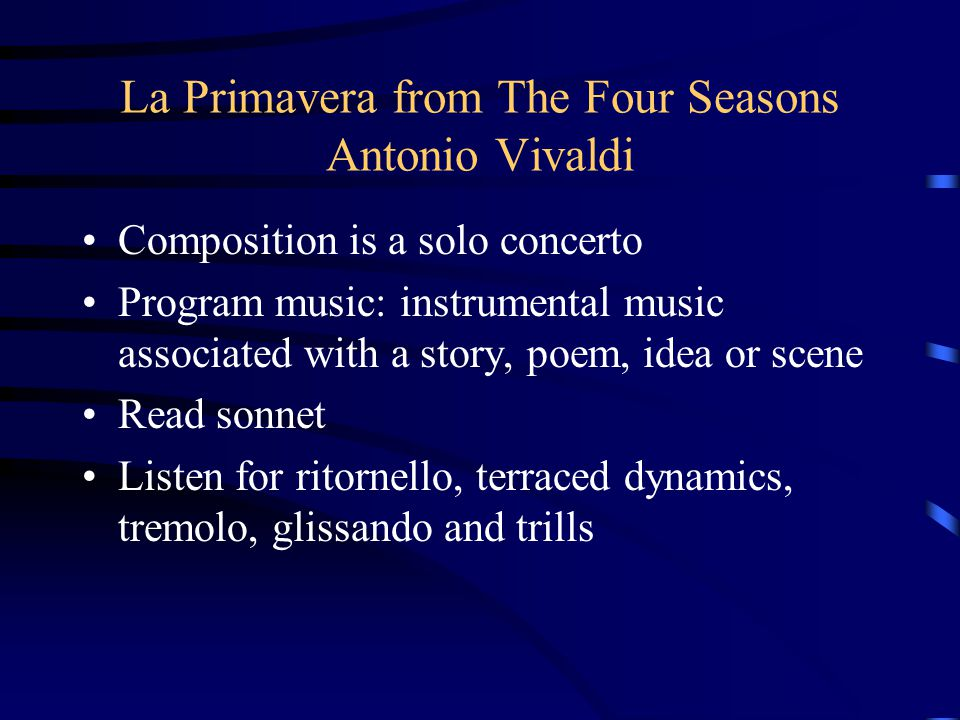 La Primavera from The Four Seasons Antonio Vivaldi