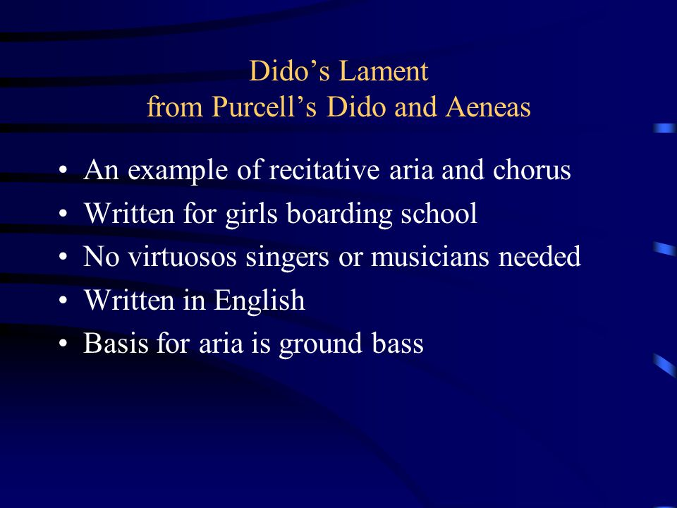 Dido's Lament from Purcell's Dido and Aeneas