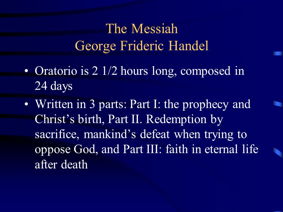 The Messiah George Frideric Handel