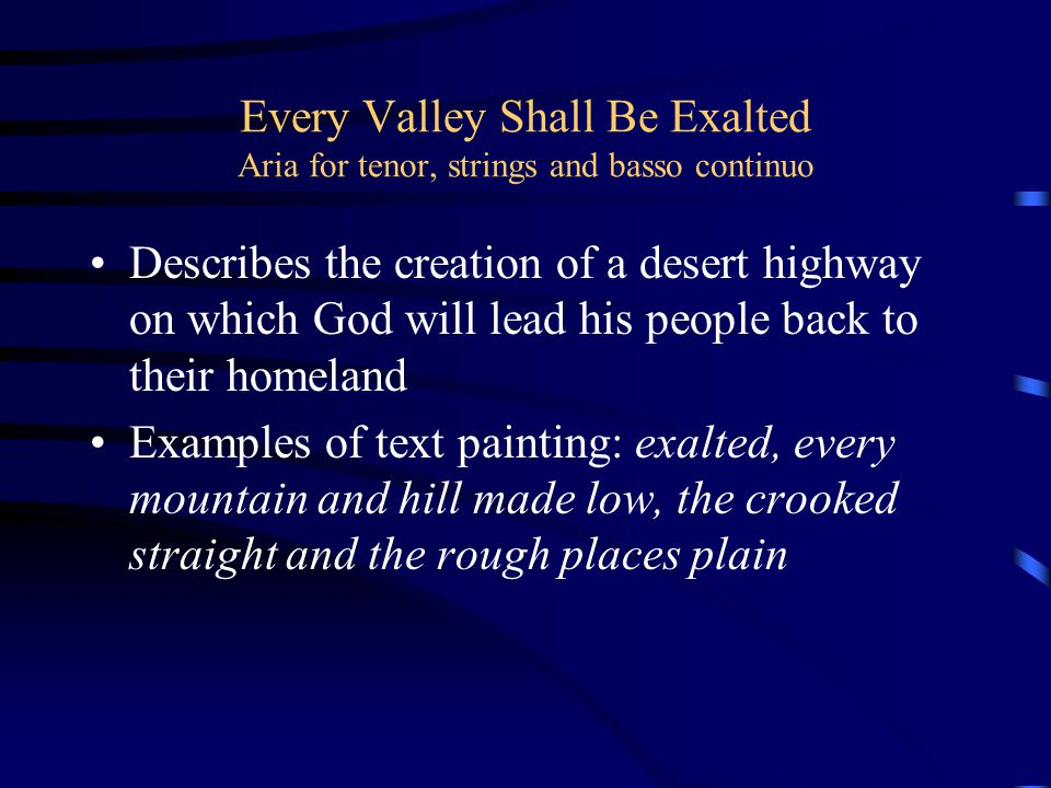 Every Valley Shall Be Exalted Aria for tenor, strings and basso continuo
