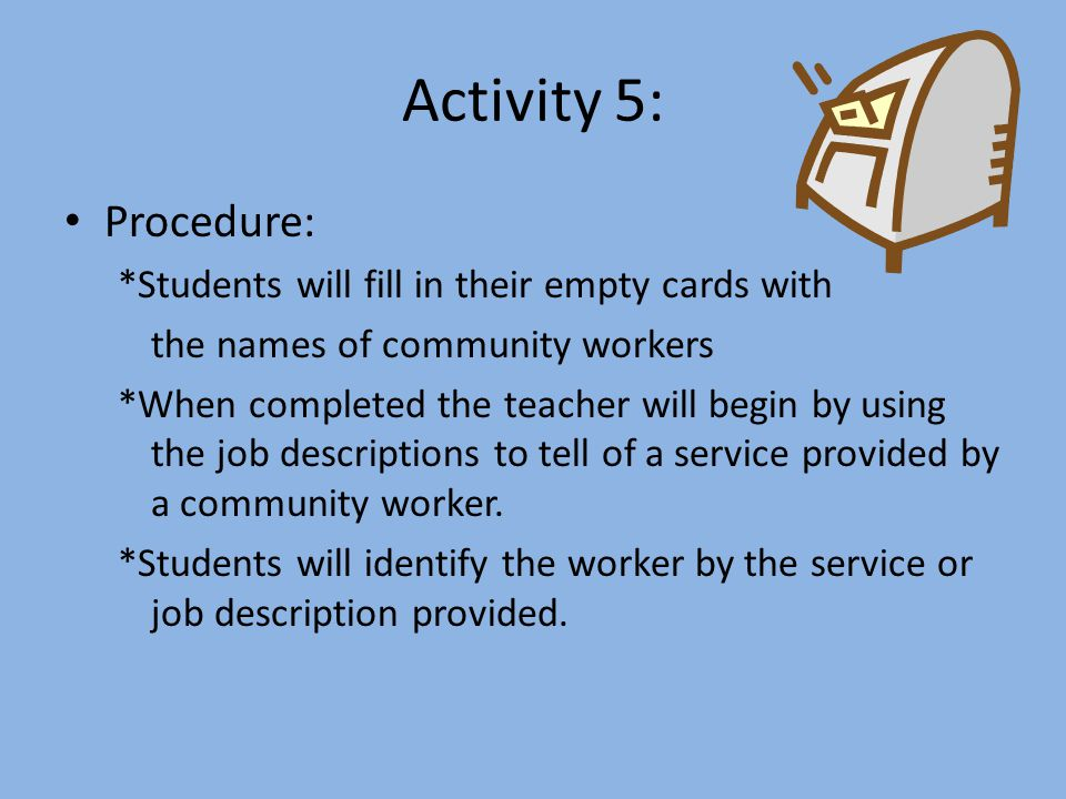 Activity 5: Procedure: *Students will fill in their empty cards with