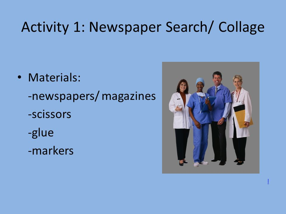 Activity 1: Newspaper Search/ Collage