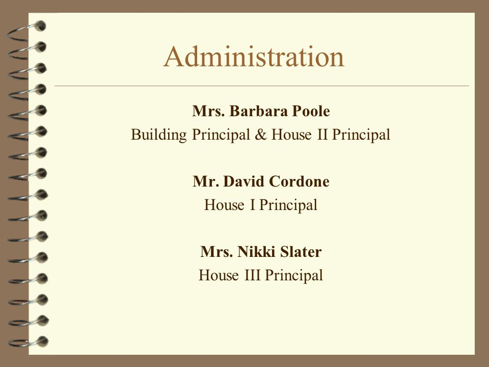 Building Principal & House II Principal