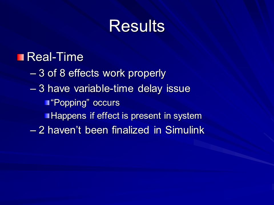 Results Real-Time 3 of 8 effects work properly