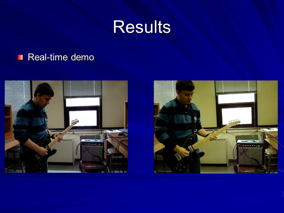 Results Real-time demo