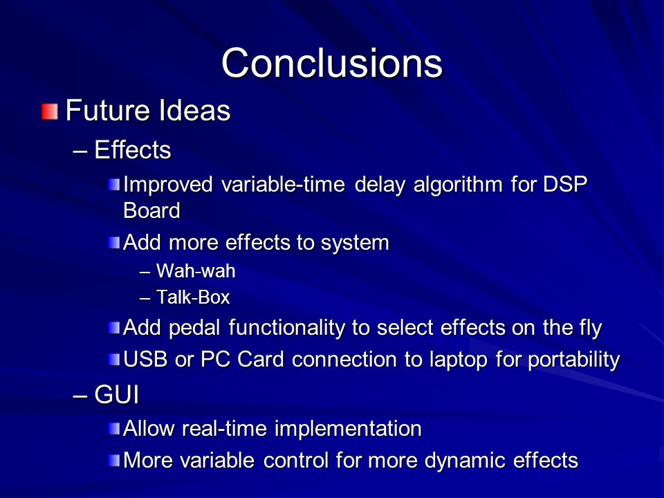 Conclusions Future Ideas Effects GUI