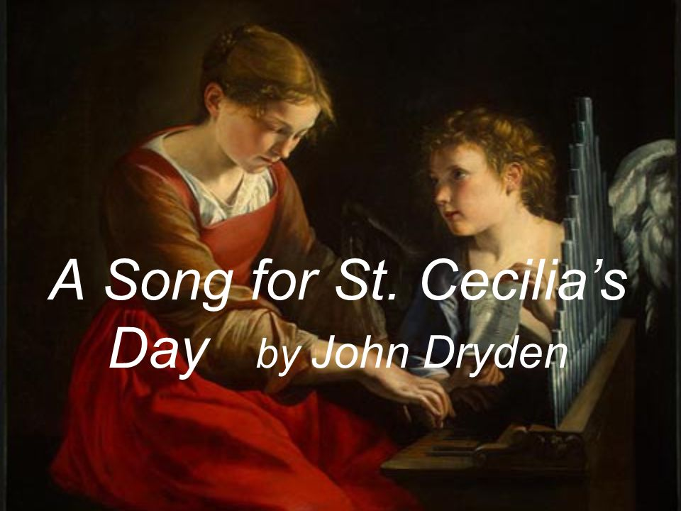 A Song for St. Cecilia's Day by John Dryden